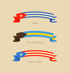 Ribbon with flag of cuba the bahamas and puerto vector