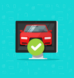 Car and approved checkmark on computer vector