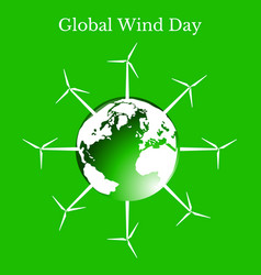 global wind day planet earth and wind turbines vector image