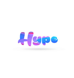 Hype pink blue color word text logo icon vector