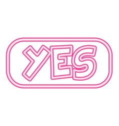 yes button neon white background vector image