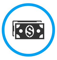 Dollar banknotes rounded icon vector