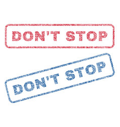 don t stop textile stamps vector image