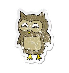 Retro distressed sticker of a cartoon owl vector