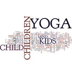 Yoga for kids torment of a silent mind text vector
