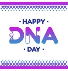 Dna day lettering design for background vector