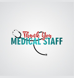 Thanks you medical staff template design vector