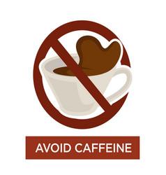 Avoid caffeine warning sign disease prevention vector