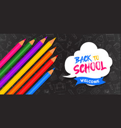 back to school banner color pencils on blackboard vector image