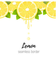 lemon slice seamless border citrus juice drops vector image