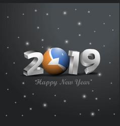 2019 happy new year tierra del fuego province vector