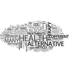 Alternative health treatments text word cloud vector