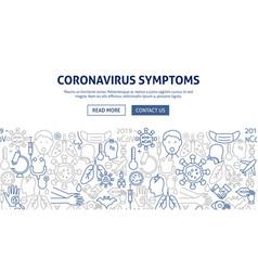 Coronavirus symptoms banner design vector
