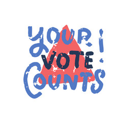 your vote counts - modern stamp message design vector image