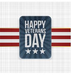 Happy veterans day grunge label vector