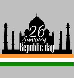 indian republic day holiday january 26 taj mahal vector image
