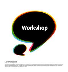 Workshop typography with elegent design vector