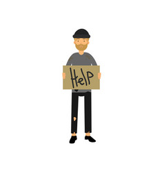homeless man with signboard asking for help vector image