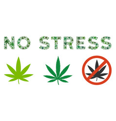 No stress text collage of hemp leaves vector