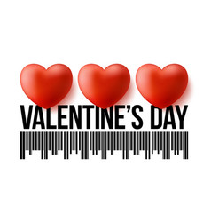 valentines day bar code with three realistic 3d vector image