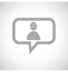 Builder grey message icon vector