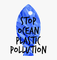 stop ocean plastic pollution ecological poster vector image