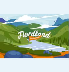 amazing mountain landscape fiordland vector image