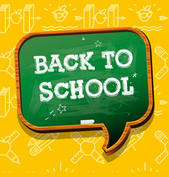 Back to school banner with chalkboard speech vector