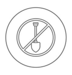 Shovel forbidden sign line icon vector image vector image