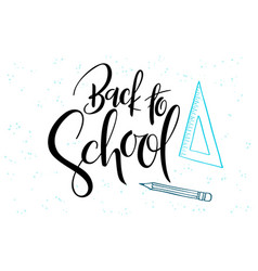holiday hand lettering back to school label vector image