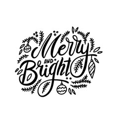 merry and bright handwritten lettering vector image