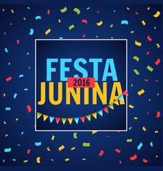 Festa junina party festival with confetti vector