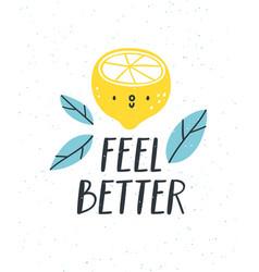 feel better vector image vector image