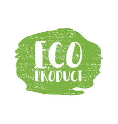 eco product badge vintage label with hand drawn vector image vector image