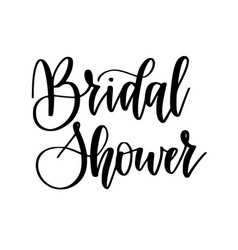 bridal shower calligraphy design vector image