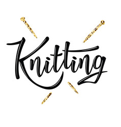 Knitting lettering logo for yarn store vector