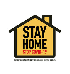 Stay home stay save save lives signage design vector