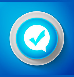 white check mark in circle icon on blue background vector image
