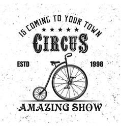 Circus vintage emblem with juggler bicycle vector