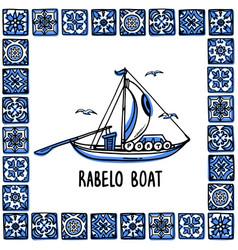 portugal landmarks set rabelo boat wine boat vector image