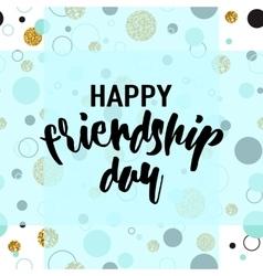 modern happy friendship day vector image