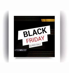 Black friday sale banner templet design vector