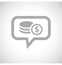 Dollar rouleau grey message icon vector