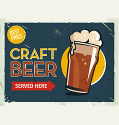 grunge retro metal sign with beer glass cold vector image