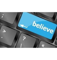 Social media key with believe text on laptop vector
