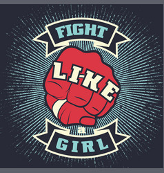 vintage lettering quote fight like a girl vector image
