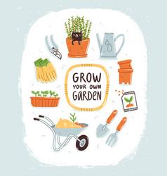 grow your own garden vector image vector image