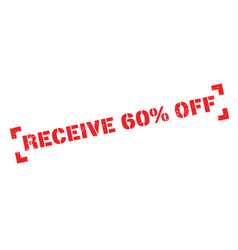 Receive 60 off rubber stamp vector
