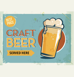 Grunge retro metal sign with beer glass cold vector