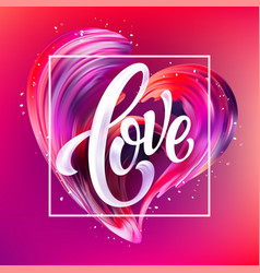 red hand drawn smear of paint love lettering for vector image